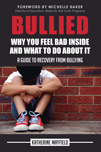 Bullied: The Book